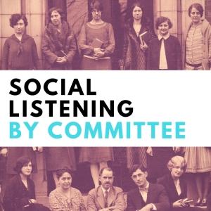 sociallisteningby committee