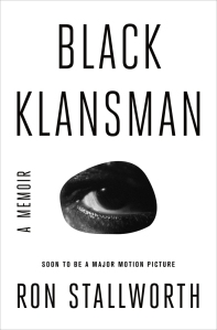 Book cover of Black Klansman by Ron Stallworth